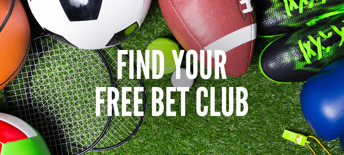 Find Your Free Bet Club